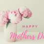Mother's Day Announcement 2018
